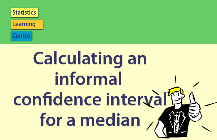 Confidence Intervals - Calculating an informal confidence interval for a median